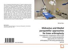Buchcover von Midvastus and Medial parapatellar approaches for knee arthroplasty
