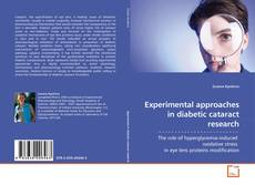 Capa do livro de Experimental approaches in diabetic cataract research
