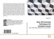 Portada del libro de New 3D Scanning Techniques for Complex Scenes