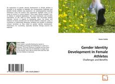 Bookcover of Gender Identity Development In Female Athletes