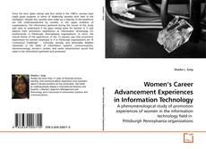Bookcover of Women's Career Advancement Experiences in Information Technology