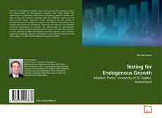 Buchcover von Testing for Endogenous Growth
