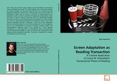 Couverture de Screen Adaptation as Reading Transaction