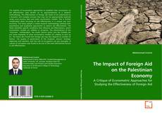 Portada del libro de The Impact of Foreign Aid on the Palestinian Economy