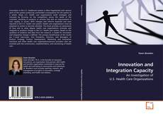 Bookcover of Innovation and Integration Capacity