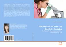Bookcover of Mechanisms of Beta-cell Death in Diabetes