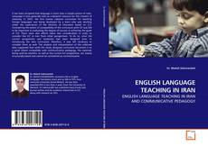 Bookcover of ENGLISH LANGUAGE TEACHING IN IRAN