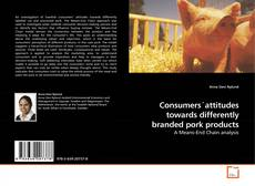 Bookcover of Consumers´attitudes towards differently branded pork products