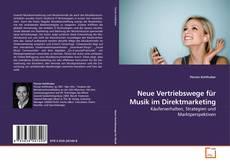 Borítókép a  Neue Vertriebswege für Musik im Direktmarketing - hoz