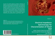 Capa do livro de Electrical Impedance Spectroscopy for Characterization of Vessel Wall