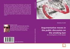 Buchcover von Argumentative moves in the public discussion on the smoking ban