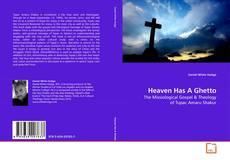 Portada del libro de Heaven Has A Ghetto