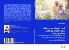 Portada del libro de Lebensumstände und anthropometrische Messgrößen