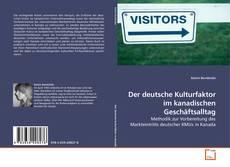 Обложка Der deutsche Kulturfaktor im kanadischen Geschäftsalltag