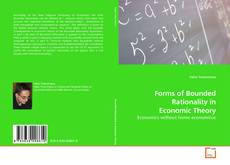 Bookcover of Forms of Bounded Rationality in Economic Theory