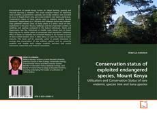 Buchcover von Conservation status of exploited endangered species, Mount Kenya