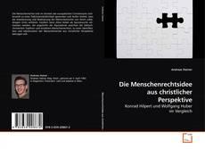 Die Menschenrechtsidee aus christlicher Perspektive kitap kapağı