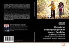 Buchcover von Motorische Leistungsfähigkeit im Kontext familialer Einflussfaktoren