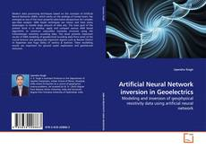 Bookcover of Artificial Neural Network inversion in Geoelectrics