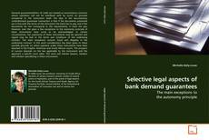 Bookcover of Selective legal aspects of bank demand guarantees