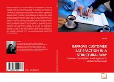 Portada del libro de IMPROVE CUSTOMER SATISFACTION IN A STRUCTURAL WAY