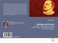 Bookcover of Ideology and Practice