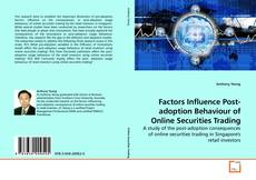 Bookcover of Factors Influence Post-adoption Behaviour of Online Securities Trading