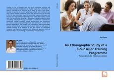Copertina di An Ethnographic Study of a Counsellor Training Programme