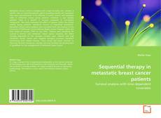 Sequential therapy in metastatic breast cancer patients的封面