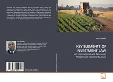 Bookcover of KEY ELEMENTS OF INVESTMENT LAW