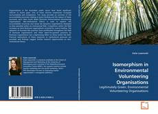 Bookcover of Isomorphism in Environmental Volunteering Organisations