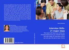 Bookcover of Interview Skills- 21 major steps