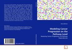 Modeling Cancer Progression on the Pathway Level的封面