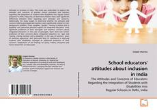 Buchcover von School educators' attitudes about inclusion in India