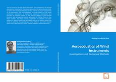 Bookcover of Aeroacoustics of Wind Instruments
