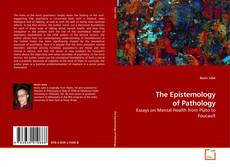 Bookcover of The Epistemology of Pathology