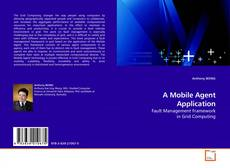 Bookcover of A Mobile Agent Application