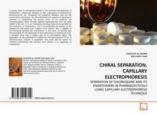 Buchcover von CHIRAL SEPARATION, CAPILLARY ELECTROPHORESIS