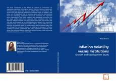 Portada del libro de Inflation Volatility versus Institutions