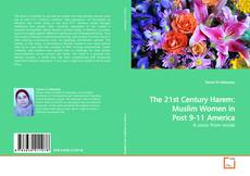 Portada del libro de The 21st Century Harem: Muslim Women in Post 9-11 America