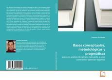 Portada del libro de Bases conceptuales, metodológicas y pragmáticas