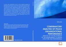 Buchcover von CONFIRMATORY ANALYSIS OF POLICE ORGANIZATIONAL PERFORMANCE