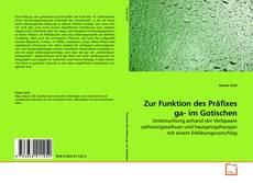 Bookcover of Zur Funktion des Präfixes ga- im Gotischen