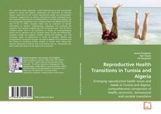 Borítókép a  Reproductive Health Transitions in Tunisia and Algeria - hoz