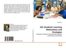 Copertina di ESL Students' Learning Motivations and Strategies