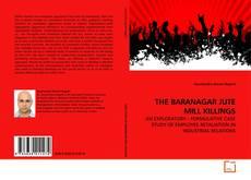 THE BARANAGAR JUTE MILL KILLINGS的封面
