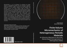 Bookcover of Finite-Volume Micromechanics of Heterogeneous Periodic Materials