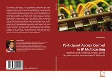 Обложка Participant Access Control in IP Multicasting