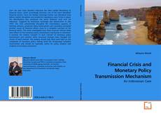 Bookcover of Financial Crisis and Monetary Policy Transmission Mechanism