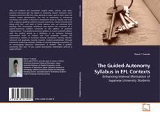 Обложка The Guided-Autonomy Syllabus in EFL Contexts